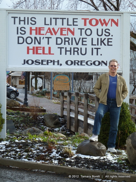Welcome sign in Joseph, Oregon made us laugh!